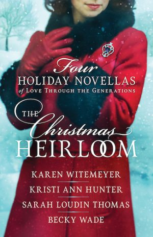Christmas Heirloom by Becky Wade
