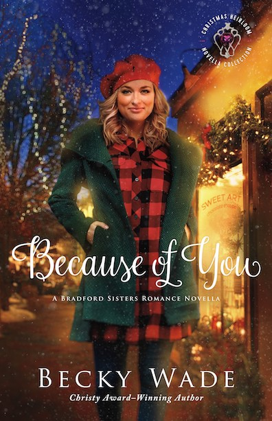 Because of You by author Becky Wade