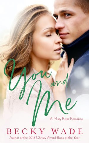 Cover of You and Me by Becky Wade